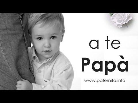 A te, Papà ... [HD] bambini, paternità, amore, felicità