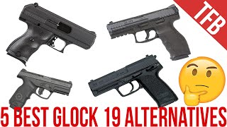 The Top 5 Glock 19 Alternatives and Competitors