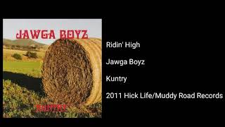 Jawga Boyz - Ridin' High