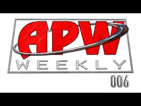 APW Weekly - Episode 006