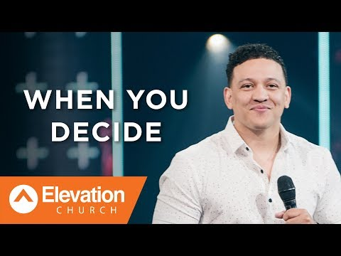When You Decide