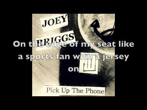 Joey Briggs - Pick Up The Phone (w/ Lyrics) - YouTube