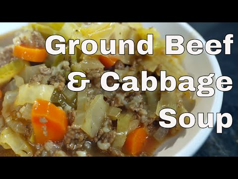 🔵 Ground Beef and Cabbage Soup Recipe || Glen & Friends Cooking