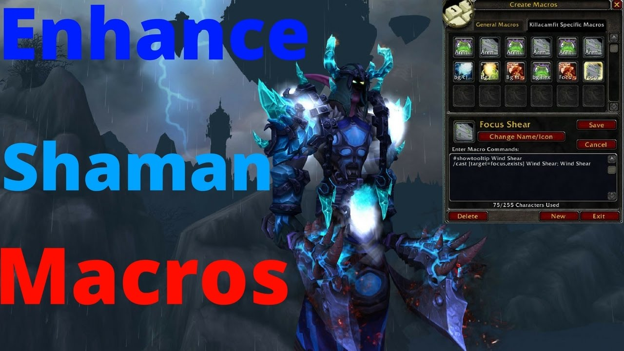 Enhance Shaman Macros - (Arena 1,2,3, Focus ,and mouse-over)