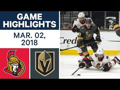 NHL Game Highlights | Senators vs. Golden Knights - Mar. 02, 2018