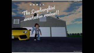 reviewing the new Lamborghini Aventador in greenville/roblox