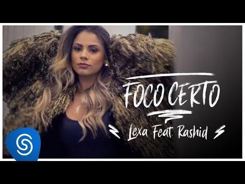 Lexa Feat Rashid :: Foco Certo