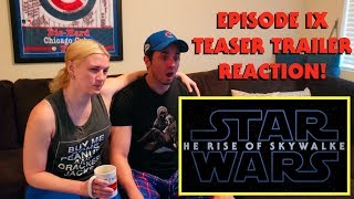 """Star Wars Episode IX: The Rise of Skywalker"" Teaser Trailer - Our Reaction!"