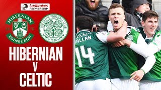 Hibernian 2-0 Celtic | Champions Celtic Suffer Third Loss of the Season | Ladbrokes Premiership