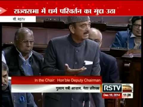 PM Modi needs to address the Rajya Sabha: Gulam Nabi Azad on Conversions issue