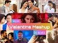 Valentine Mashup 2018 – Best Of Bollywood Love Mashup By DJ ALVEE & VDJ ZC