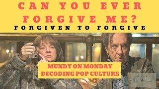 Can You Ever Forgive Me? Mundy On Monday