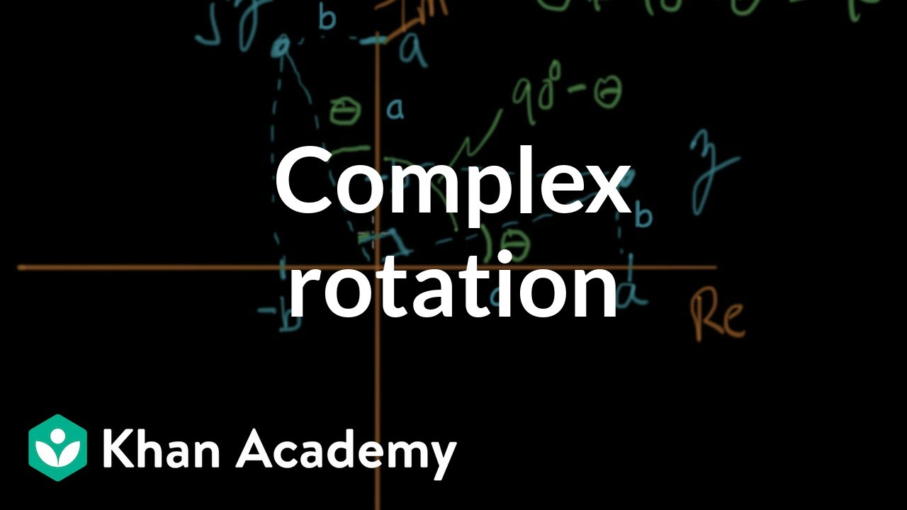 Complex rotation (video) | Circuit analysis | Khan Academy