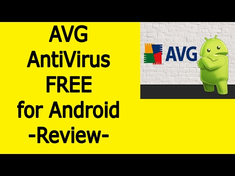 AVG AntiVirus FREE For Android - Review