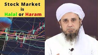 In Islam Stock Market is Halal or Haram  - Mufti Tariq Masood