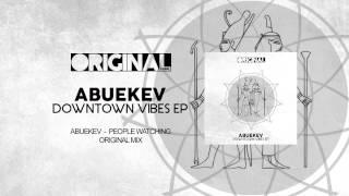 AbueKev - People Watching (Original Mix)