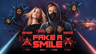Alan Walker x salem ilese - Fake A Smile [1 Hour] Loop