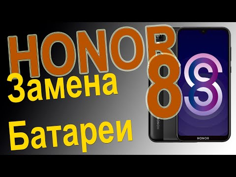 Замена аккумулятора на телефоне Huawei Honor 8S Replacing The Battery On The Phone
