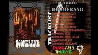 Boomerang ( 1994 ) Best Ballads Of Boomerang Full Album Terbaik Sepanjang Masa