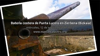 Batería costera de Punta Lucero en Zierbena (Vizcaya)