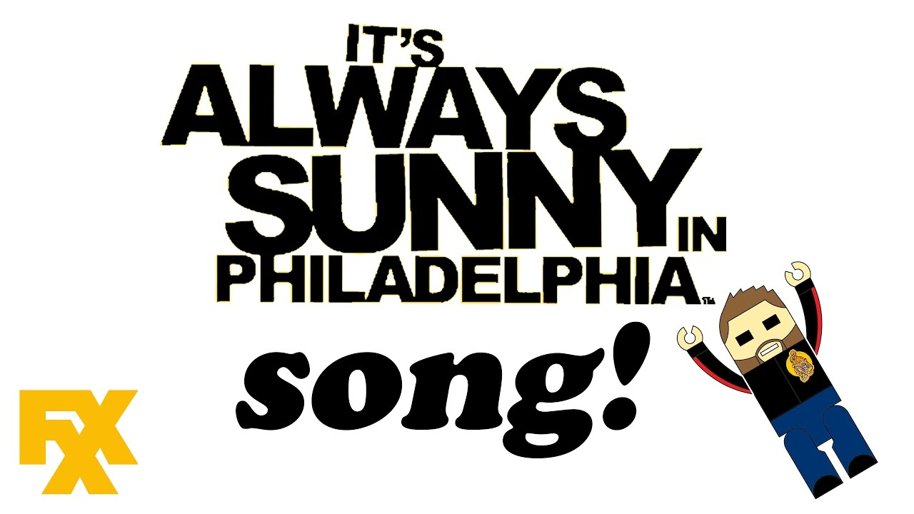 It\'s Always Sunny in Philadelphia theme song with lyrics OFFICIAL ...