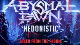 ABYSMAL DAWN, Hedonistic Official Lyric Video (2020) YouTube Videos