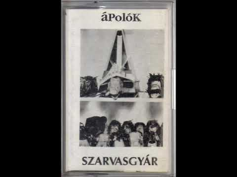 áPolóK - Szarvasgyár (1995 Hungary, Alternative Rock/Absurd RIO) - Full Album