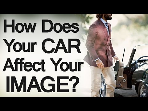 How The Car You Drive Impacts Image | Vehicles Reflect A Man's Style Personality Perception