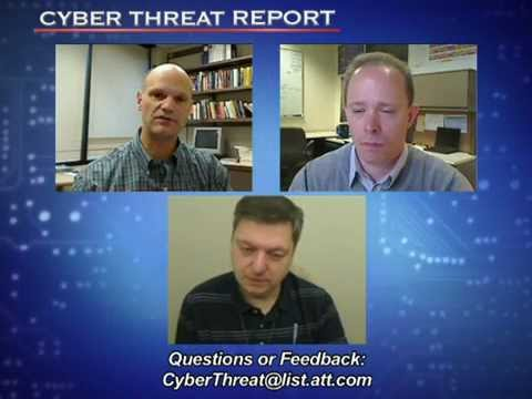 AT&T Cyber Threat Report - Operation Global Blackout, Zeus Takedown, Phishing & Internet Weather