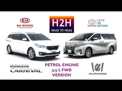 Head2Head 88 Kia GRAND CARNIVAL vs Toyota ALPHARD