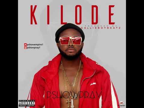 Download PshowPray_-_Kilode_Prod_by_Callieboybeatz__Mp3bullet.ng