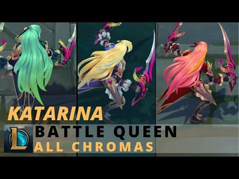 Battle Queen Katarina All Chromas - League Of Legends