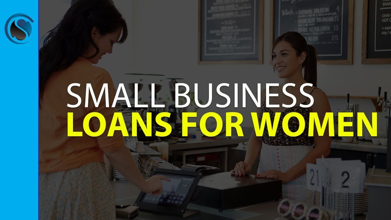 Small Business Loans for Women - YouTube