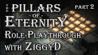 Pillars of Eternity Role-playthrough w/ ZiggyD: Ep.2 - DeCIPHERING the Ruins (Cipher Playthrough)