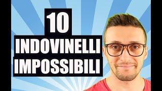 Risolvi Questi 10 Indovinelli Se Ci Riesci! Solo il 20% di Noi Ci Riesce!!