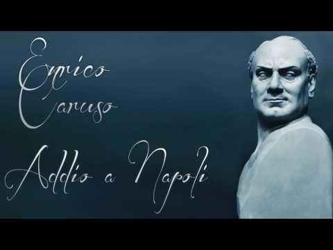 Enrico Caruso - Addio a Napoli / cleaned by Maldoror