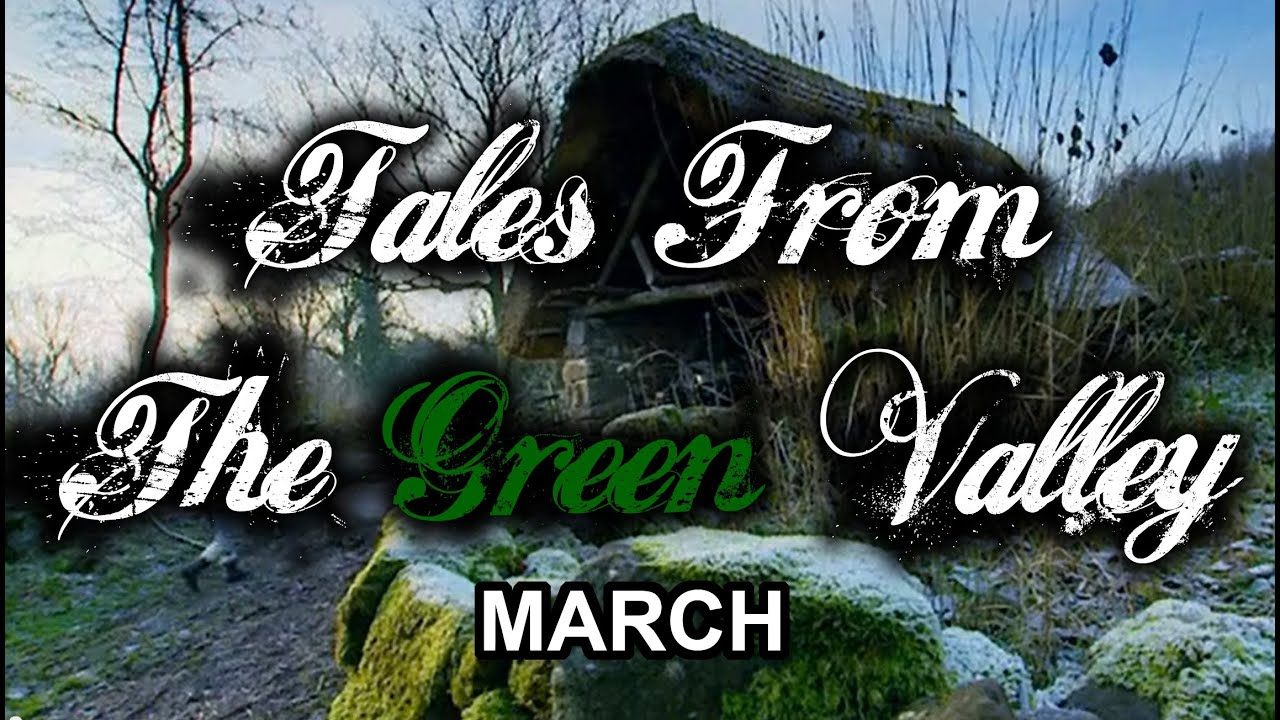 Download Tales From The Green Valley - March (part 7 of 12)