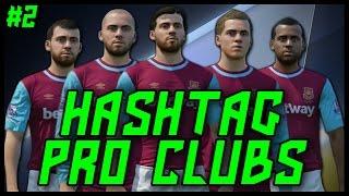 HASHTAG UNITED PRO CLUBS! #2 - Fifa 16