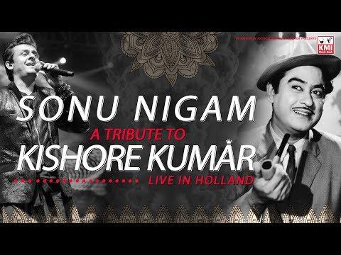 Sonu Nigam Live | A Tribute To Kishore Kumar | Legends In Holland | KMI