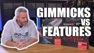PC Gimmicks vs Features... What do you REALLY need?