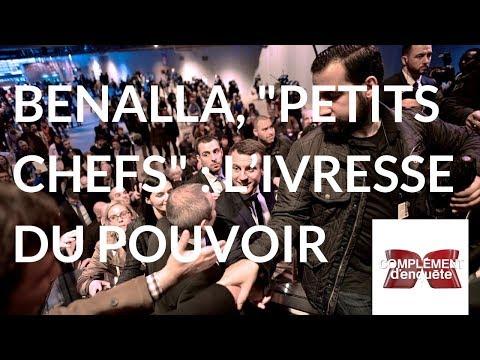 Complément denquête. Benalla, petits chefs : livresse du pouvoir - 20 septembre 2018 (France 2)
