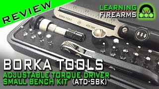 Borka Tools ATD - Adjustable Torque Driver Small Bench Kit Review  Ep 1516