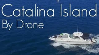 Catalina Island - Featured Creator DroneCity