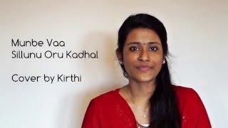 Wunderbar Music Munbe Vaa Sillunu Oru Kadhal  Cover By Kirthi