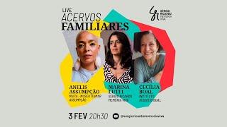 Live Acervos Familiares - 03/02/2021