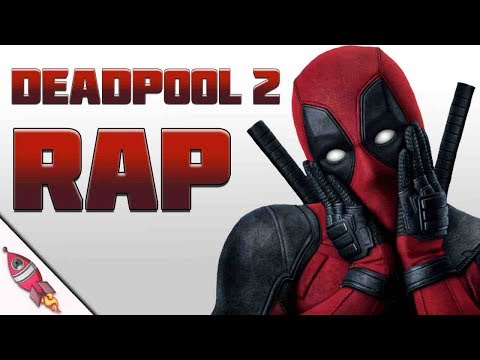DEADPOOL 2 RAP SONG | Rockit Gaming