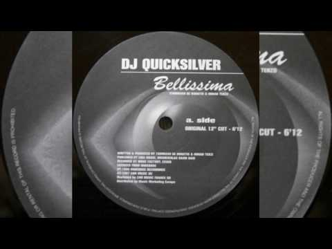 DJ Quicksilver  - Bellissima (Original 12'')