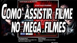 Como assistir filme no Mega Filmes Hd