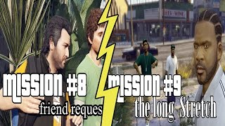 Grand Theft Auto V Mission #8 FRIEND REQUEST  and Mission #9 THE LONG STRETCH - (Gamplay-PC)