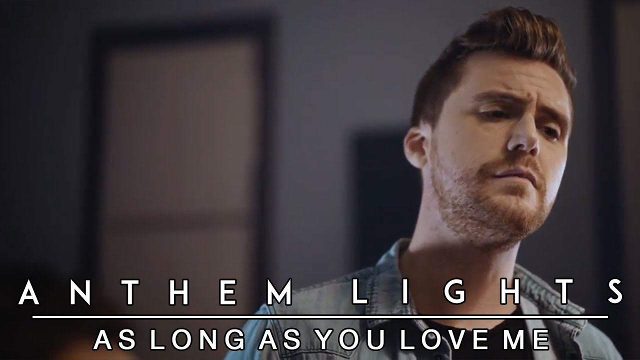 As Long As You Love Me   Backstreet Boys | Anthem Lights Cover